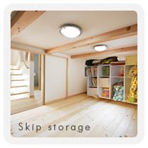 Skip storage